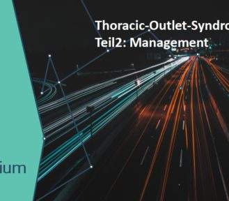Thoracic-Outlet-Syndrom Teil 2: Management