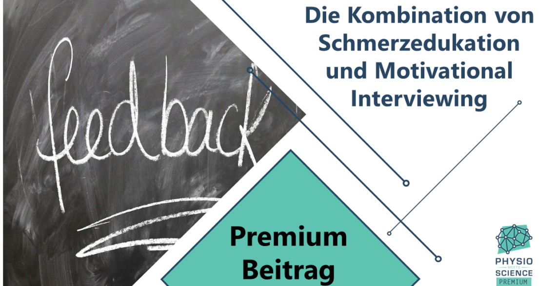 Die Kombination von Schmerzedukation und Motivational Interviewing