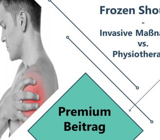 Frozen Shoulder – Invasive Maßnahmen vs. Physiotherapie