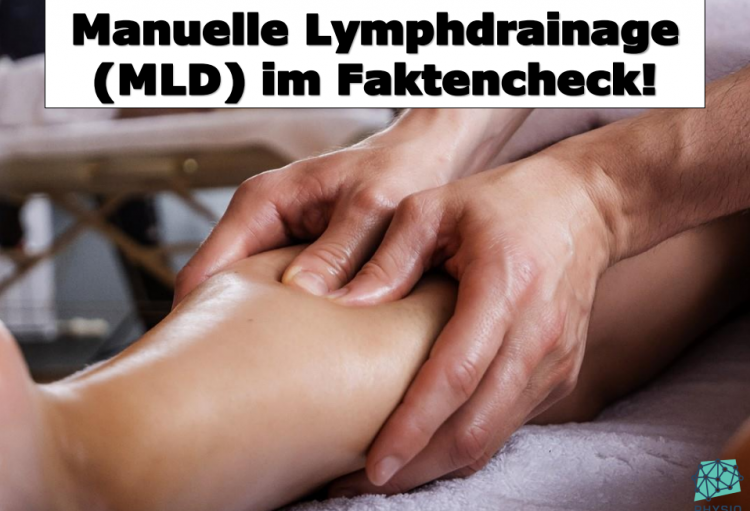 Manuelle Lymphdrainage (MLD) im Faktencheck!!!