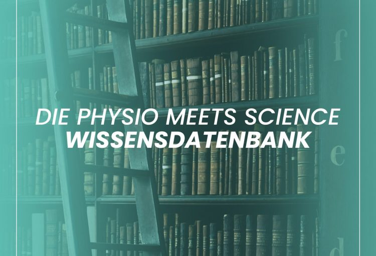 Physio Meets Science – Wissensdatenbank